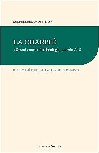 """En ligne téléchargement """"Grand cours"""" de théologie morale : Tome 10, La charité epub pdf"""