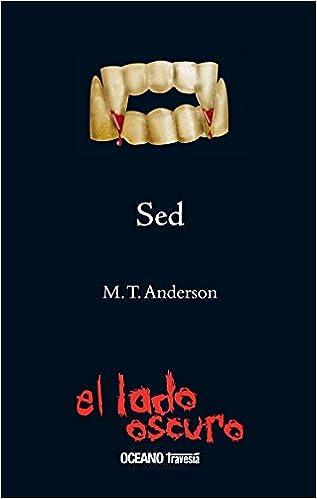 Ebook descargar foro mobi Sed: Chris se está convirtiendo en un vampiro (El lado oscuro) 6074000999 en español PDF FB2 iBook