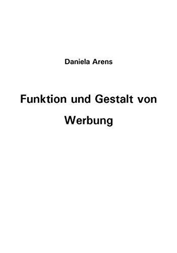 Funktion und Gestalt von Werbung (German Edition) pdf epub