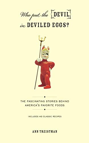 Cherry Jells - Who Put the Devil in Deviled Eggs?: A Food Lover's Guide to America's Favorite Dishes