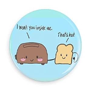 Amazon Com Funny Magnets I Want You Inside Me That S