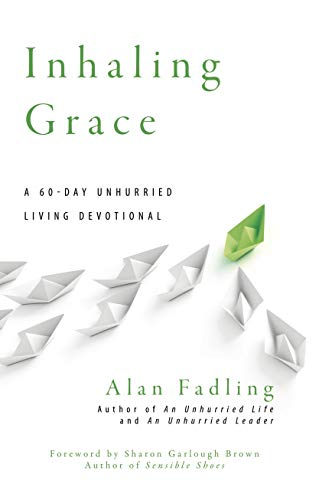 Inhaling Grace A 60 Day Unhurried Living Devotional Unhurried