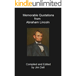 Memorable Quotations from Abraham Lincoln