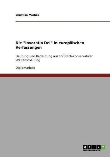 """Die """"invocatio Dei"""" in europäischen Verfassungen (German Edition) PDF"""