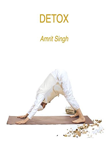 - Detox with Amrit Singh