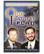 OUR FATHERS PLAN W/ Jeff Cavins & Scott Hahn (7 Disc Set) EWTN
