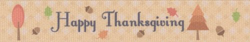 Country Brook Design 7/8 Inch Happy Thanksgiving Grosgrain Ribbon, 10 Yards