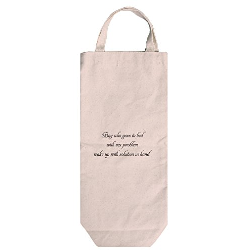 Canvas Wine Bag Sleeps W/ Sex Problem Wakes W/ Solution In Hand Style In Print by Style in Print