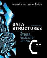 Data Structures & Other Objects Using C++, 3RD EDITION by AdisonWsly Longman;Inc.,2005