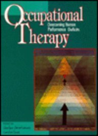 Occupational Therapy: Overcoming Human Performance Deficits by FAOTA, Charles H. Christiansen EdD OTR OT(C) published by Slack Incorporated Hardcover