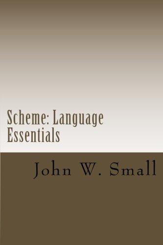 Scheme: Language Essentials (Volume 1) by CreateSpace Independent Publishing Platform