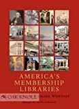 America's membership Libraries, , 1584561998