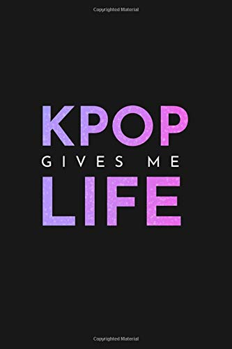 Kpop Gives Me Life: 120 Page Blank Lined Journal: Amazon.es ...