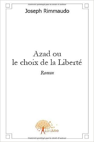 Livres gratuits Azad ou le choix de la Liberté pdf epub