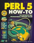 Perl 5 How-To, Adian Humphreys and Mike Glover, 1571690581