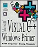 Microsoft Visual C++ Windows Primer, Gurganus, G. Keith and Alexander, Danny, 0123086507