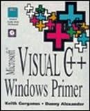 Microsoft Visual C++ Windows Primer, Gurganus, G. Keith and Alexander, Danny, 0123086507
