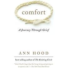 Comfort: A Journey Through Grief