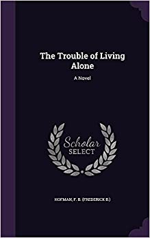 Book The Trouble of Living Alone: A Novel