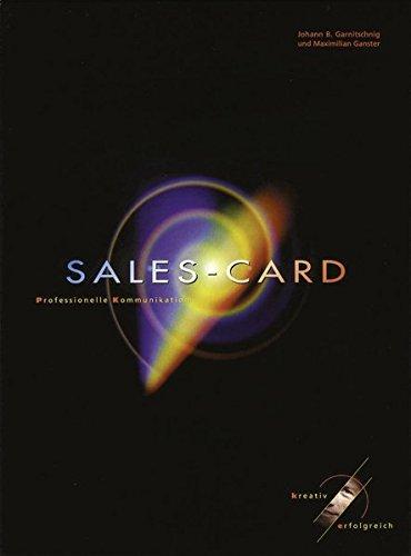 Sales-Card: Spielkarten mit Anleitung Karten – 4. Februar 2013 Johann B. Garnitschnig Maximilian Ganster Junfermann Verlag 387387430X