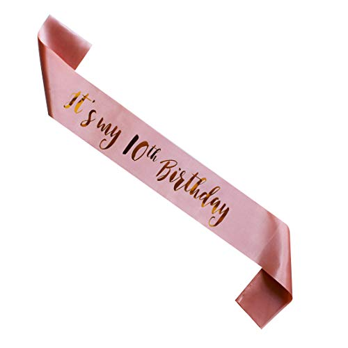 MAGJUCHE Its My 10th Birthday sash, Rose Gold Girl 10 Years Birthday Gifts Party Supplies, Pink Party Decorations