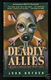 Deadly Allies, John Bryden, 077101726X