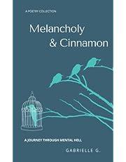 Melancholy & Cinnamon: A Journey Through Mental Hell