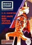 Mister Dynamit, C. H. Guenter, 3902291109