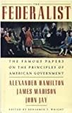 img - for The Federalist The Famous Papers on the Principles of American Government book / textbook / text book