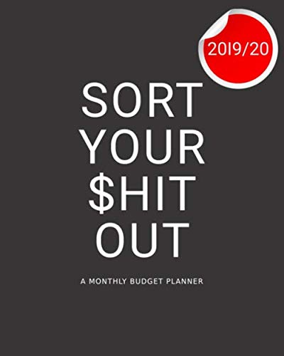 A Monthly Budget Planner: Sort Your $hit Out! (Your Best Friend Sheet Music)