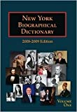 NEW YORK BIOGRAPHICAL DICTIONARY 2008 - 2009 Edition, Editorial Staff, 187859298X