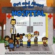 Download Out and About at the Hospital (Field Trips) PDF