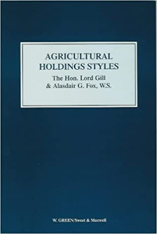 Agricultural Holdings Styles