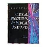 Clinical Procedures for the Medical Assistant 9780721628950