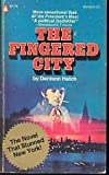 img - for The fingered city. book / textbook / text book