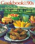 Cookbook for the 90s, Helen V. Fisher, 1555610382