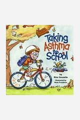 Taking Asthma to School (Special Kids in School Series) (Special Kids in Schools Series) Paperback