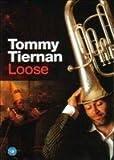 Tommy Tiernan Loose