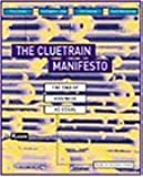 Cluetrain Manifesto (Financial Times Series)