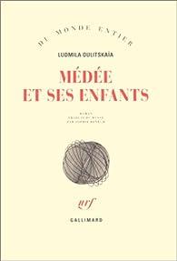 Médée et ses enfants par Ludmila Oulitskaïa