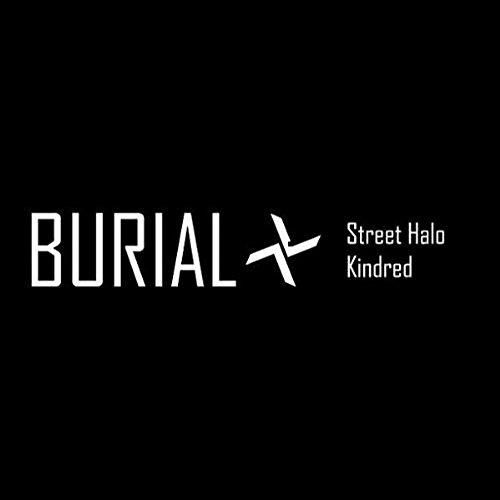 Burial - Street Halo/ Kindred [EP] (Extended Play)
