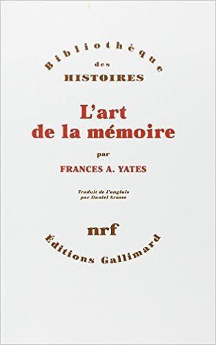 Amazon.fr - L'art De La Mémoire - Frances A. Yates, Daniel Arasse ...