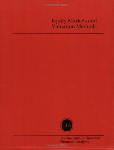 Equity Markets and Valuation Methods