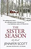 The Sister Season, Jennifer Scott, 1410468585