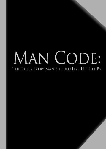 The man code the rules every man should live his life kindle the man code the rules every man should live his life by esquire sr fandeluxe Image collections