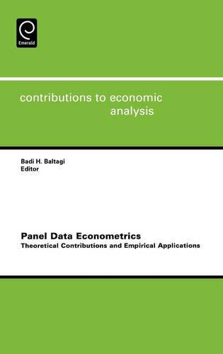 Panel Data Econometrics, Volume 274: Theoretical Contributions and Empirical Applications (Contributions to Economic Ana