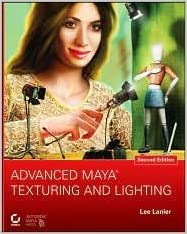 Advanced Maya Texturing and Lighting 2nd (second) edition