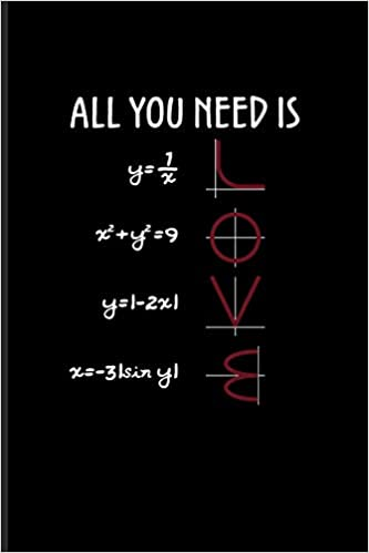 all you need is love funny math quote journal for teachers