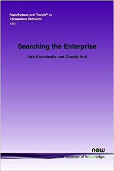 Searching the Enterprise (Foundations and Trends in Information Retrieval)