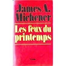 Les feux du printemps, James A. Michener